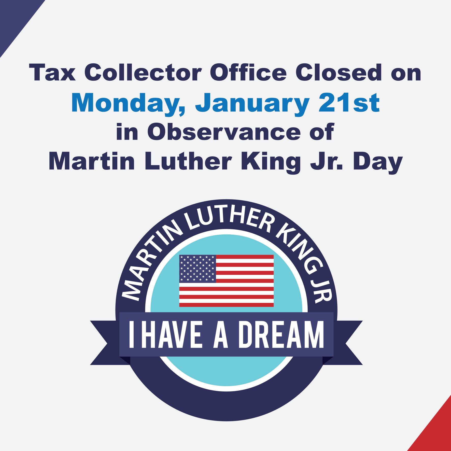 Office Closed January 21st In Observance Of Martin Luther King Jr